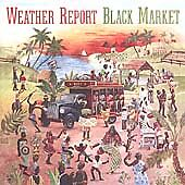 Weather Report - Black Market [Remastered] (2002) - CD -