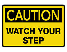 Ca 00004000 Ution Watch Your Step Sign Custom Metal Sign Durable Aluminum No Rust Dc#276