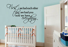 FIRST WE HAD EACH OTHER Nursery Wall Sticker Decal lettering