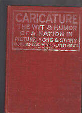 Caricature Wit & Humor of a Nation in Picture Song & Story 1911 Leslie-Judge