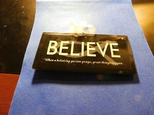 BELIEVE WHEN A BELIEVING PERSON PRAYS, GREAT THINGS HAPPEN!  c380XCX