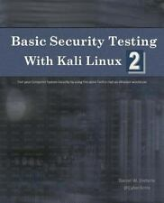 Basic Security Testing with Kali Linux 2: By Dieterle, Daniel