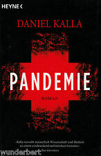 *- PANDEMIE - Daniel KALLA   tb  (2006)
