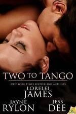 NEW Two to Tango by Lorelei James