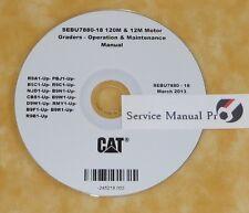 SEBU7880 CAT Caterpillar 12M 120M Motor Grader Operation Maintenance Manual CD