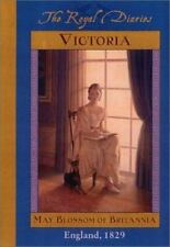 Victoria: May Blossom of Britannia, England, 1829 (The Royal Diaries), Anna Kirw