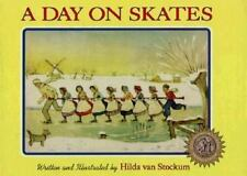 A Day on Skates: The Story of a Dutch Picnic (Hilda Van Stockum Family-ExLibrary