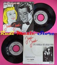 LP 45 7'' JOSE JOSE' I will follow him If i could be near you 1982 no cd mc dvd