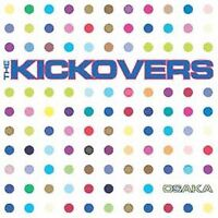 Osaka * by The Kickovers (CD, Apr-2002, Fenway Recordings) Free Shipping!