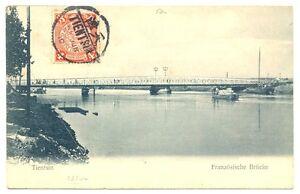 CHINA  1910  PPC  FRENCH BRIDGE = TIENTSIN = VF