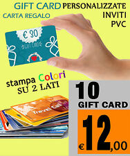 10 GIFT CARD CARTA REGALO  personalizzate CARD ISO BUSINESS CARDS PVC TESSERE