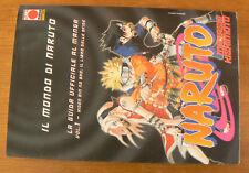 NARUTO - Guida Ufficiale al Manga n.1 - Il libro delle sfide - come nuovo
