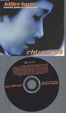 CD-KILLERLOOP MEETS JOHN B NORMAN CHI MAI 99 --PROMO