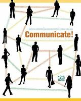 Communicate! 13th Edition by Rudolph F. Verderber (Author), Kathleen S. Verderbe