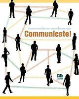 Communicate!, Rudolph F. Verderber, Kathleen S. Verderber, Deanna D. Sellnow, Go