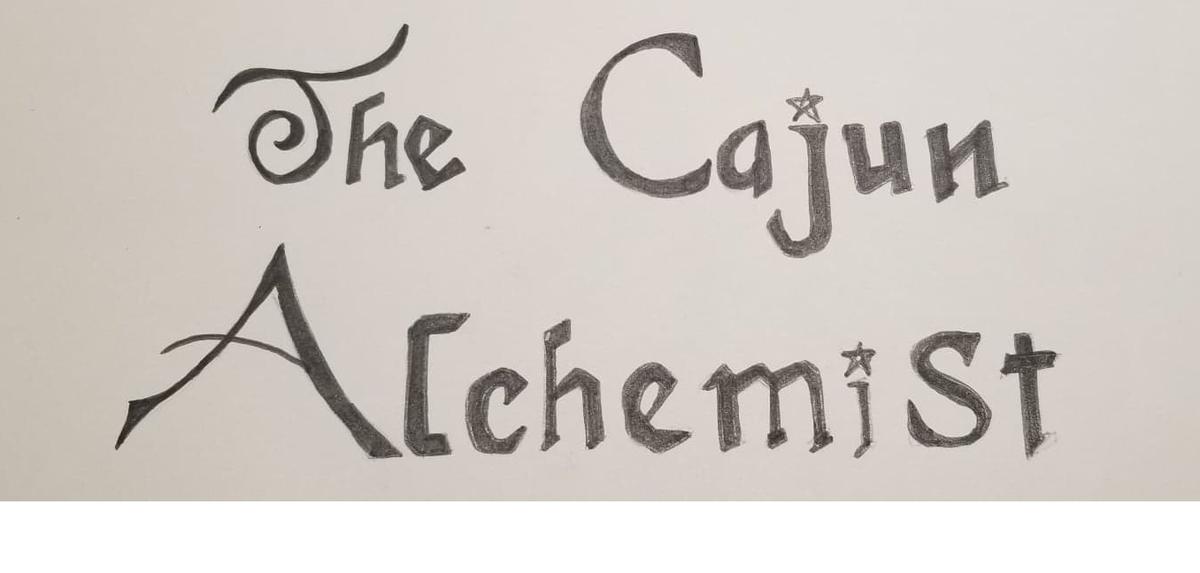 The Cajun Alchemist