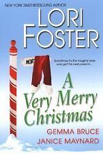 A Very Merry Christmas by Lori Foster, Gemma Bruce and Janice Maynard