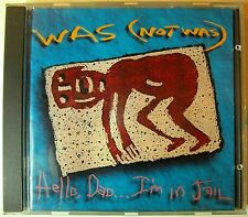 █► Was (Not Was) - Hello Dad...I'm In Jail (Papa Was A Rolling Stone) (C)1992