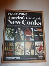 FOOD & WINE America's Greatest New Cooks: Spectacular Recipes Chief Dana Cowi191