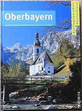 NEU Schöner Bildband Oberbayern - Ausflugsparadies Deutschland für Sammler TOP