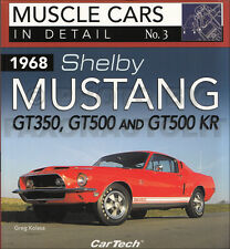 1968 only Shelby Mustang In Detail Pictorial History Book GT350 GT500 and KR