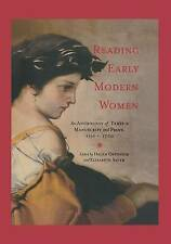 USED (VG) Reading Early Modern Women: An Anthology of Texts in Manuscript and Pr