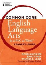 Common Core English Language Arts in a PLC at Work by Douglas Fisher, Cynthia L…