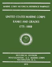 United States Marine Corps Ranks and Grades 1775-1969: By Nalty, Bernard Stro...