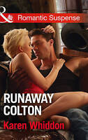 Runaway Colton (The Coltons of Texas, Book 11), Whiddon, Karen | Paperback Book