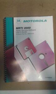 Motorola MRTI 2000 Radio Service Software User's Guide - P/N: RVN-4140