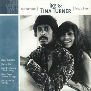 IKE & TINA TURNER – THE VERY BEST ALBUM EVER (2002 CD COMPILATION EUROPE)