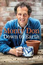 Down to Earth: Gardening Wisdom by Don, Monty, NEW Book, FREE & FAST Delivery, (