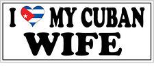 Me encanta mi Cubano esposa pegatina de vinilo-Cuba / Caribe - 26cm X 7cm