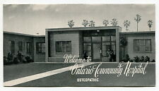 """Old Brochure: """"WELCOME TO ONTARIO COMMUNITY HOSPITAL - OSTEOPATHIC"""" [Calif]"""