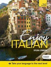 Enjoy Italian Intermediate to Upper Intermediate Course: Book and CD Pack (Teac.