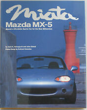 Mazda MX-5 Miata Book by Jack K.Yamaguchi and John Dinkel (1998 Hardcover)