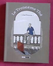 LE TROISIEME THE  BD EO CAILLEAUX   TREIZE ETRANGE