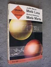 URANIA #  295 - J. MERRILL - METÀ LUNA || R. MATHESON - METÀ MARTE - MONDADORI