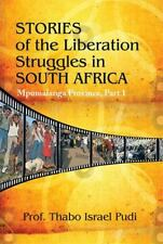 Stories of the Liberation Struggles in South Africa : Mpumalanga Province by...