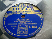 PIERRE FOL ONE FINE DAY & MUSETTE'S VALSE SONG DECCA F1951