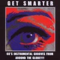 GET SMARTER - 60s INSTRUMENTAL GROOVES (NEW & SEALED) Rare Pop Jazz Psych CD