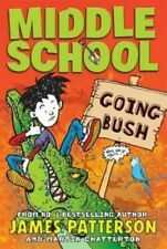 Middle School Going Bush by Martin Chatterton Paperback Book