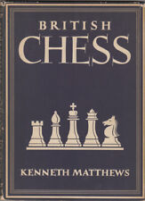 Matthews, Kenneth. British Chess. 1948. First edition.