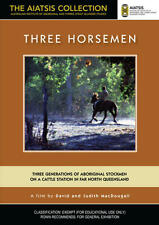 New DVD** THREE HORSEMEN [from the AIATSIS Collection]