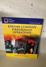 ENGINE COMPANY FIREGROUND OPERATIONS HAROLD RICHMAN STEVE PERSSON
