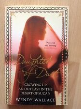 Daughter of Dust: Growing Up an Outcast in the Desert of Sudan by Wendy...
