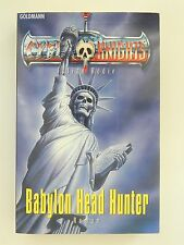 Julian Bodie Babylon Head Hunter Cyber Knights Roman Goldmann Verlag