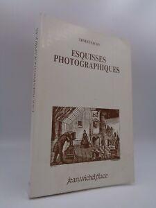 Ernest Lacan : Esquisses photographiques ... 1986