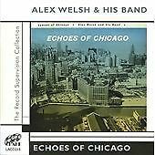Alex Welsh & His Band - Echoes of Chicago (2005)  CD  NEW/SEALED  SPEEDYPOST