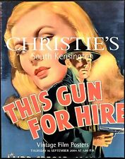 VINTAGE FILM POSTERS 2004 THIS GUN FOR HIRE Alan Ladd UK AUCTION CATALOGUE